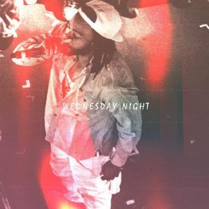 Wesdnesday Night