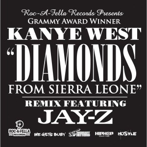 Diamonds From Sierra Leone Remix