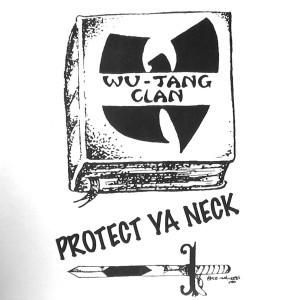 Protect Ya Neck.jpeg