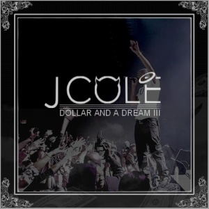 Dollar & A Dream III