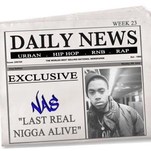 Last Real Nigga Alive