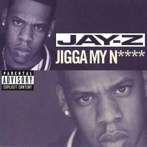 Jigga My Nigga
