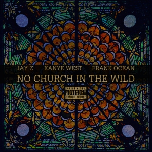 No Church In The Wild 1