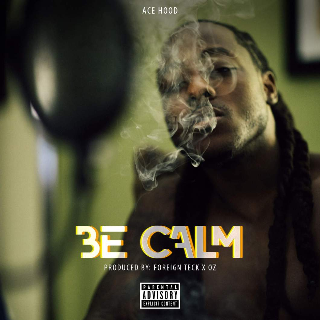 ace-hood-be-calm-mp3-image