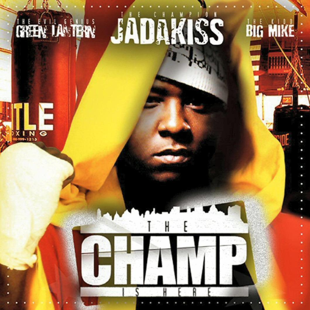 00-dj_green_lantern_big_mike_and_jadakiss-the_champ_is_here-2004