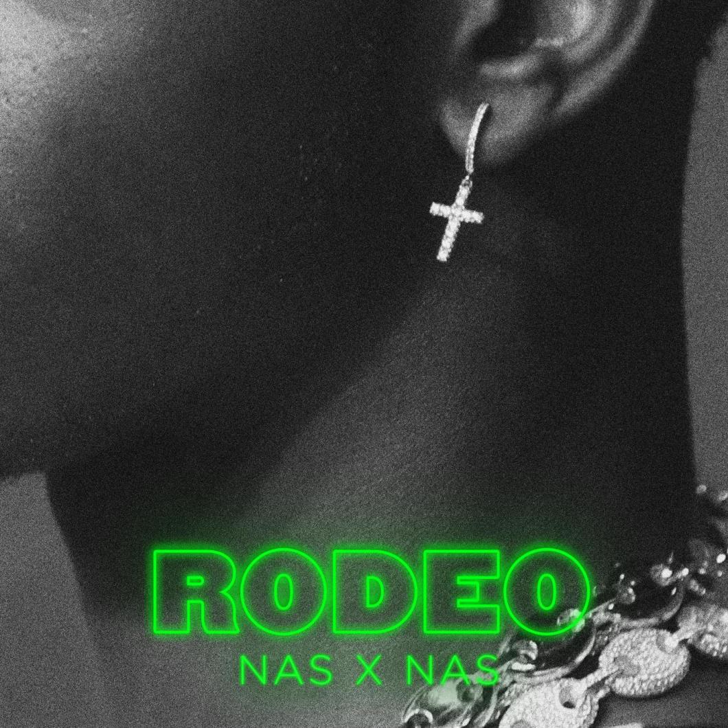 Rodeo (feat Nas)