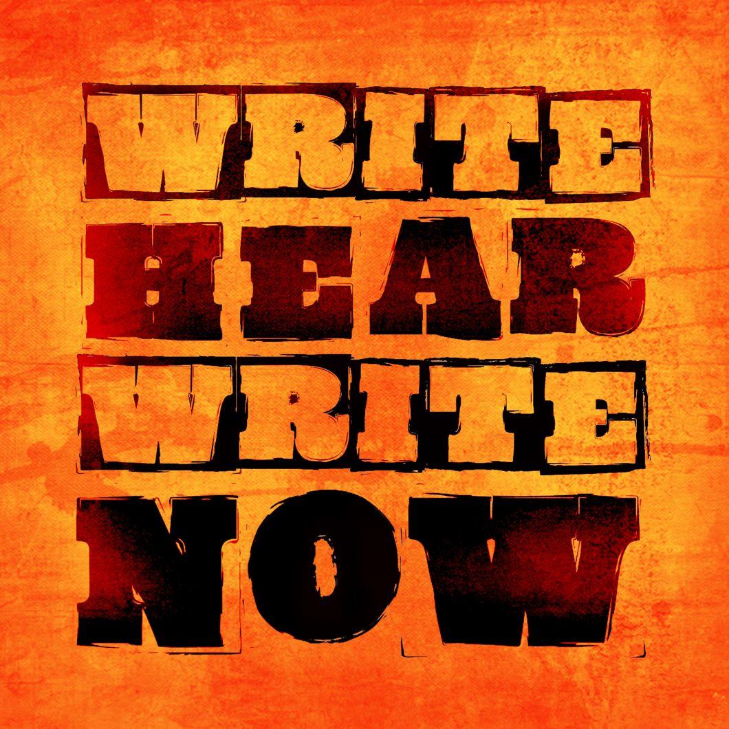 Write Hear Write Now